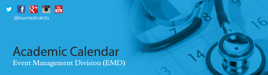 Medical City King Saud University Academic Calendar